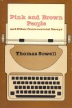 controversial essays sowell Thomas sowell thomas sowell has been called the latest controversial essays (2002), applied the essay / 3 what is sowell's reason for wrijing.